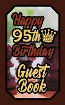 Happy 95th Birthday Guest Book