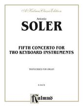 Fifth Concerto for Two Keyboard Instruments: Organ Solo