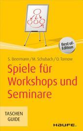 Spiele für Workshops und Seminare: TaschenGuide