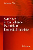 Applications of Ion Exchange Materials in Biomedical Industries