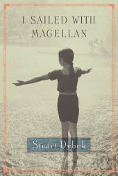 I Sailed with Magellan: Stories