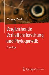 Vergleichende Verhaltensforschung und Phylogenetik: Ausgabe 2