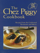 Download The Chez Piggy Cookbook Book