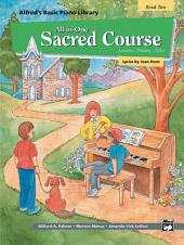 Alfred's Basic All-in-One Sacred Course, Book 2: Lesson * Theory * Solo