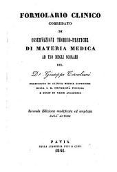 Formolario clinico corredato di osservazioni teorico-pratiche di materia medica. 2. ed. modicata ed ampliata