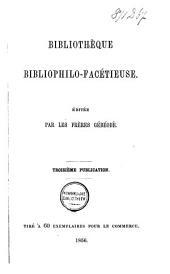 Bibliothèque bibliophilo-facétieuse: Volume1
