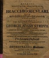 Disputatio Inauguralis, De Bracchio Seculari