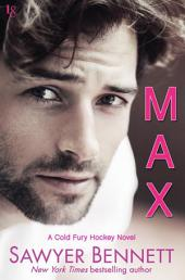 Max: A Cold Fury Hockey Novel