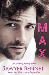 Max: A Cold Fury Hockey Novel