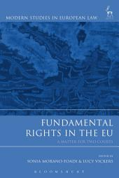 Fundamental Rights in the EU: A Matter for Two Courts