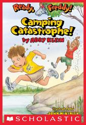 Ready, Freddy! #14: Camping Catastrophe