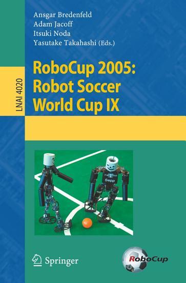 RoboCup 2005  Robot Soccer World Cup IX PDF