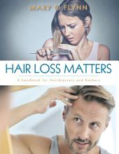 Hair Loss Matters: A Handbook for Hairdressers and Barbers