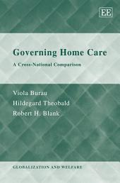 Governing Home Care: A Cross-national Comparison