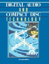 Digital Audio and Compact Disc Technology: Edition 2