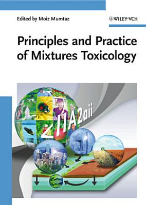 Principles and Practice of Mixtures Toxicology PDF