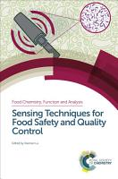 Sensing Techniques for Food Safety and Quality Control PDF