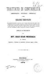 Trattato di contabilità amministrativa, industriale, commerciale, ovvero Regolatore teorico-pratico per le scritture comparate o di bilancio ...: Sezione 1.: Contabilità amministrativa