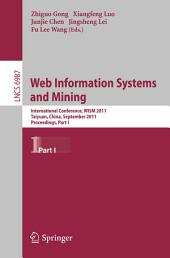 Web Information Systems and Mining: International Conference, WISM 2011, Taiyuan, China, September 24-25, 2011, Proceedings, Part 1