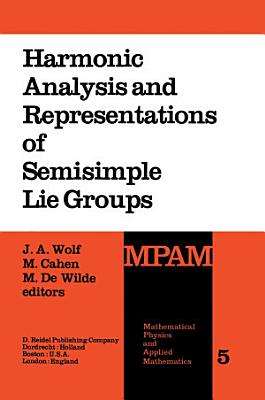 Harmonic Analysis and Representations of Semisimple Lie Groups PDF