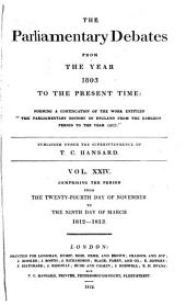 The Parliamentary Debates from the Year 1803 to the Present Time: Volumes 24-25