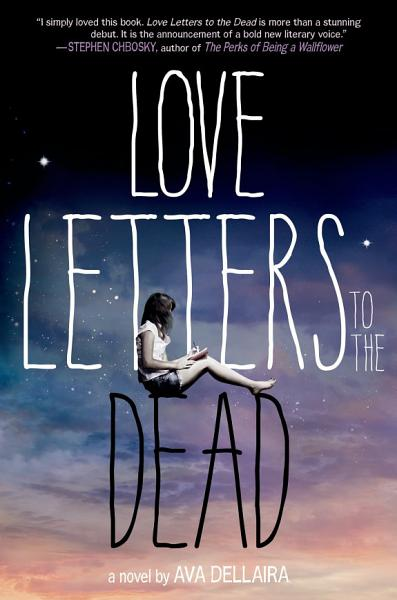Download Love Letters to the Dead Book