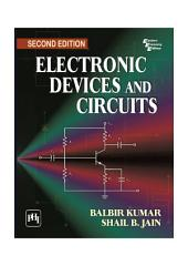 ELECTRONIC DEVICES AND CIRCUITS: Edition 2