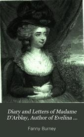 Diary and Letters of Madame D'Arblay, Author of Evelina Cecilia, &c: 1778 to 1780