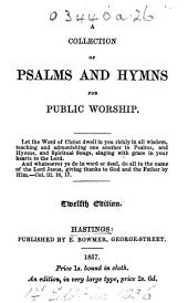 A Collection of Psalms and Hymns for Public Worship ... Twelfth edition