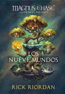 Magnus Chase Y Los Nueve Mundos   9 from the Nine Worlds PDF