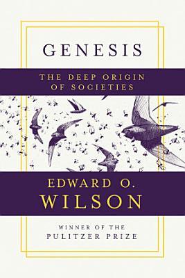 Genesis  The Deep Origin of Societies