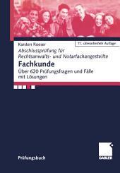 Fachkunde: Über 620 Prüfungsfragen und Fälle mit Lösungen, Ausgabe 11