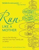 Run Like a Mother PDF