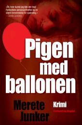 Pigen med ballonen: Bind 1