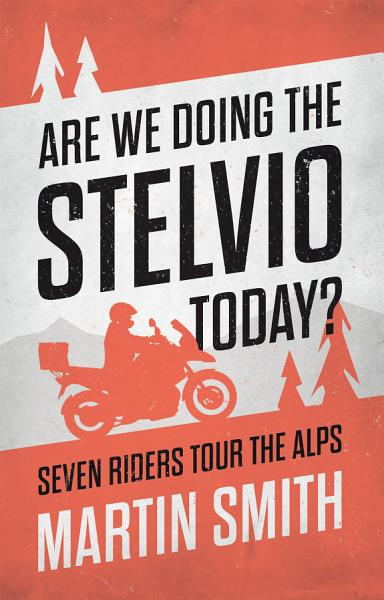 Download Are We Doing the Stelvio Today  Book