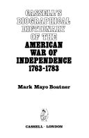 Cassell s Biographical Dictionary of the American War of Independence  1763 1783 PDF