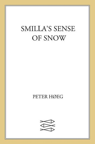 Download Smilla s Sense of Snow Book