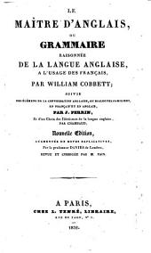 Le maitre d'Anglais, ou Grammaire raisonnée de la langue anglaise a l'usage des Français par William Corbett