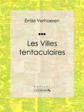 Les Villes tentaculaires: Recueil de poèmes