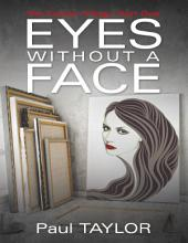 Eyes Without a Face: The Forbes Trilogy: Part One