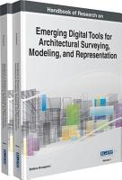 Handbook of Research on Emerging Digital Tools for Architectural Surveying  Modeling  and Representation PDF