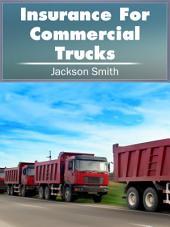 Insurance For Commercial Trucks