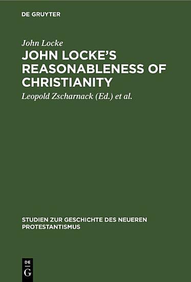 John Locke   s Reasonableness of christianity PDF
