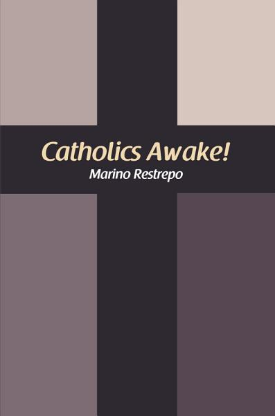 Download Catholics Awake  Book