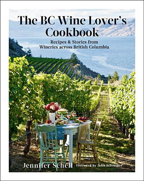 Download The BC Wine Lover s Cookbook Book