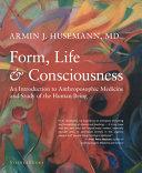 Form  Life  and Consciousness