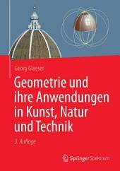 Geometrie und ihre Anwendungen in Kunst, Natur und Technik: Ausgabe 3