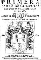 La Baltasara. La primera jornada de Luis Velez de Guevara. La segunda de Antonio coello. La tercera de Francisco de Roxas: Volumen 1