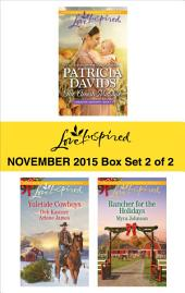 Love Inspired November 2015 - Box Set 2 of 2: The Amish Midwife\The Cowboy's Yuletide Reunion\The Cowboy's Christmas Gift\Rancher for the Holidays