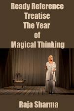 Ready Reference Treatise: The Year of Magical Thinking